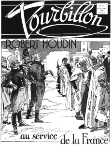"""Capa de revista """"Tourbillon"""" de 28 de dezembro de 1946, contando a história de Robert Houdin na Argélia."""