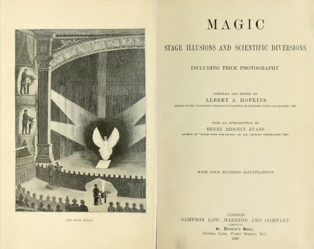 Albert Hopkins - Magic stage ilusions and scientific diversions (1897)